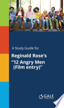 A Study Guide for Reginald Rose s  12 Angry Men  Film entry   Book