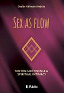 Sex as flow