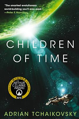 Book cover of 'Children of Time' by Adrian Tchaikovsky