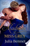The Madness of Miss Grey