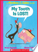 My Tooth Is LOST   Monkey   Cake  Book PDF