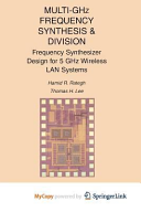 Multi Ghz Frequency Synthesis and Division