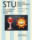 Stu and the Coronavirus Guys The COVID 19 Children s Book
