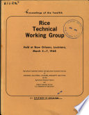 Proceedings of the Twelfth Rice Technical Working Group Held at New Orleans  Louisiana  March 5 7  1968