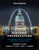 Historic Preservation, Third Edition: An Introduction to Its History, Principles, and Practice (Third edition)