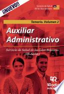 Auxiliar Administrativo. Servicio de Salud de las Islas Baleares. Temario Volumen 2