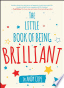 The Little Book of Being Brilliant Book