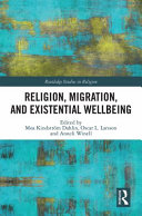 Religion  Migration  and Existential Wellbeing Book