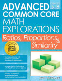 Advanced Common Core Math Explorations  Ratios  Proportions  and Similarity