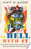 To Hell with It Book PDF