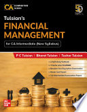 Tulsian's Financial Management For CA Intermediate (New Syllabus) | For Paper 8A