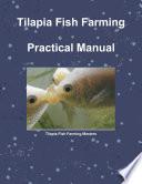 Tilapia Fish Farming   Practical Manual