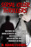 Serial Killer Thrillers 5 Book Bundle Before He Kills Again Dark Streets Of Whitechapel Justice Served Killer In The Woods Murder In Maui