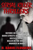 Serial Killer Thrillers 5 Book Bundle  Before He Kills Again Dark Streets of Whitechapel Justice Served Killer in The Woods Murder in Maui