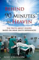 Behind 90 Minutes in Heaven