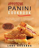 Appetizing Panini Cookbook