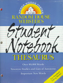 Random House Webster s Student Notebook Dictionary and Thesaurus