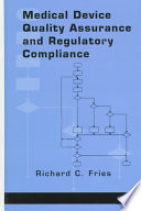 Medical Device Quality Assurance and Regulatory Compliance