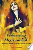 Performing Mexicanidad Book
