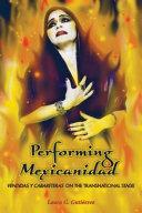 Performing Mexicanidad