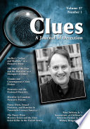 Clues  A Journal of Detection  Vol  37  No  1  Spring 2019