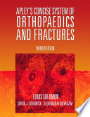 """Apley's Concise System of Orthopaedics and Fractures"" by Louis Solomon, David Warwick, Selvadurai Nayagam"