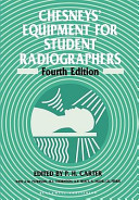 Cover of Chesneys' Equipment for Student Radiographers