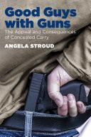 Good Guys With Guns
