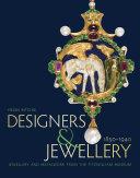 Designers and Jewellery 1850-1940