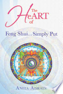 The Heart Of Feng Shui Simply Put