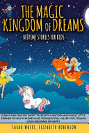 The Magic Kingdom of Dreams