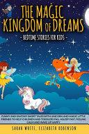 The Magic Kingdom of Dreams Book
