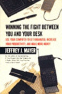 Winning the Fight Between You and Your Desk