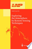 Exploring the Atmosphere by Remote Sensing Techniques