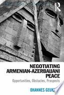 Negotiating Armenian Azerbaijani Peace