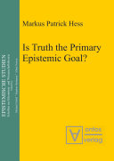 Is Truth the Primary Epistemic Goal