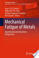 Mechanical Fatigue of Metals