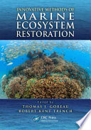 Innovative Methods of Marine Ecosystem Restoration
