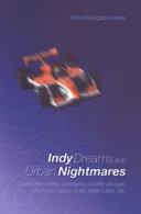 Indy Dreams and Urban Nightmares