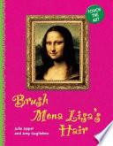Brush Mona Lisa s Hair