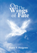 On the Wings of Fate