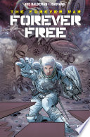 The Forever War: Forever Free #1