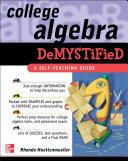 College Algebra Demystified