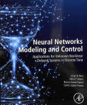 Neural Networks Modelling and Control