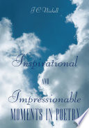 Inspirational and Impressionable Moments in Poetry Pdf/ePub eBook