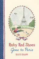 Ruby Red Shoes Goes To Paris [Pdf/ePub] eBook