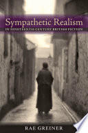 Sympathetic Realism In Nineteenth Century British Fiction Book PDF