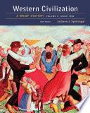Western Civilization: A Brief History, Volume II: Since 1500