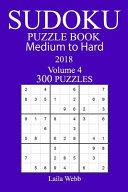 Pdf 300 Medium to Hard Sudoku Puzzle Book - 2018