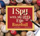 I Spy with My Little Eye Baseball
